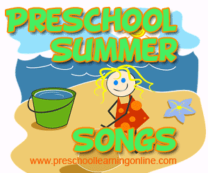 Summer songs, nursery songs & preschool songs for children about summer.