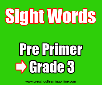 Pre primer dolch sight words for teaching preschoolers to read.