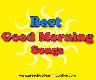 Best Morning songs for kids to use with preschoolers.